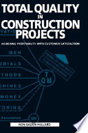 Total Quality in Construction Projects