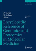 Encyclopedic Reference Of Genomics And Proteomics In Molecular Medicine book