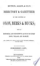 Dutton, Allen, & co.'s directory & gazetteer of the counties of Oxon, Berks & Bucks