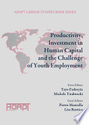 Productivity  Investment in Human Capital and the Challenge of Youth Employment