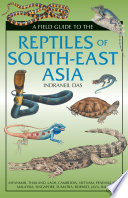 A Field Guide To The Reptiles Of South East Asia
