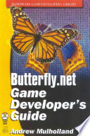 Official Butterfly Net Game Developer S Guide book