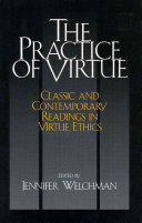 The Practice of Virtue Ethics Component Of An Ethics Course Either