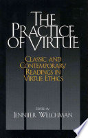 The Practice of Virtue Ethics Component Of An Ethics Course