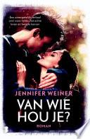Van Wie Hou Je