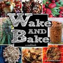 Wake   Bake