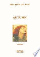 Autumn Entraine Dans Le Periple Insense