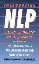 Introducing Neuro Linguistic Programming