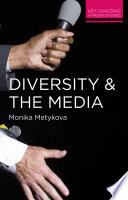 Diversity and the Media