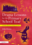 Drama Lessons for the Primary School Year Book