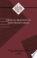 Critical Practices in Post-Franco Spain
