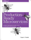 Production Ready Microservices