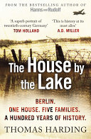 The House By The Lake book