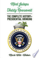 Mint Juleps with Teddy Roosevelt