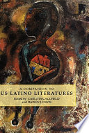 A Companion To Us Latino Literatures