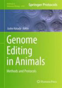 Genome Editing in Animals: Methods and Protocols