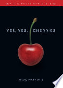 Yes  Yes  Cherries  Stories