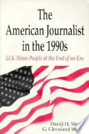 Ebook The American Journalist in the 1990s Epub David Hugh Weaver,G. Cleveland Wilhoit Apps Read Mobile