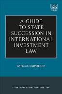 A Guide to State Succession in International Investment Law
