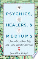 Psychics  Healers   Mediums