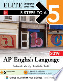 5 Steps to a 5  AP English Language 2019 Elite Student edition