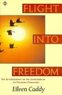 Flight Into Freedom