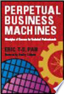 Perpetual Business Machines