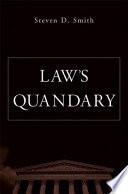 Law   s Quandary