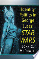 Identity Politics in George Lucas  Star Wars