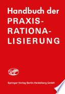 Handbuch der Praxis Rationalisierung