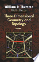 Three Dimensional Geometry and Topology  Volume 1
