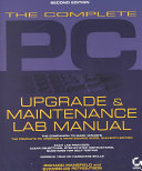 The Complete Pc Upgrade Maintenance Lab Manual