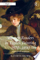 Women Readers In French Painting 1870 890 book