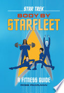 Star Trek Body By Starfleet