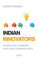 Indian Innovators Indian Innovators Traces The Journey Of 20 Dynamic