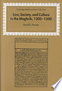 Law  Society and Culture in the Maghrib  1300 1500