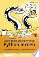 Eigene Spiele Programmieren Python Lernen