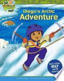 Diego s Arctic Adventure