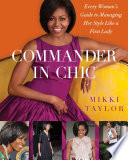 Commander in Chic Every Woman's Guide to Managing Her Style Like a F