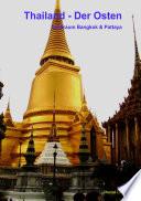 Thailand   Der Osten