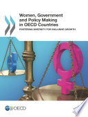 Women  Government and Policy Making in OECD Countries Fostering Diversity for Inclusive Growth