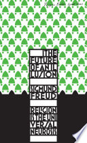 Ebook The Future of an Illusion Epub Sigmund Freud Apps Read Mobile