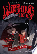 The Witching Hours  The Vampire Knife Book PDF