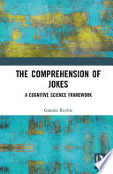 The Comprehension of Jokes