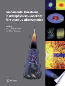 Fundamental Questions in Astrophysics: Guidelines for Future UV Observatories Pdf/ePub eBook