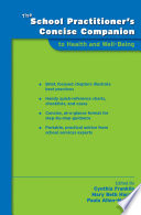 The School Practitioner S Concise Companion To Health And Well Being