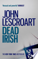 Dead Irish (Dismas Hardy 1)