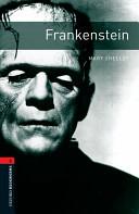 Oxford Bookworms Library Stage 3 Frankenstein