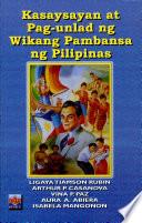 Kasaysayan at pag-unlad ng Wikang Pambansa ng Pilipinas