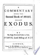 A Commentary Upon the Second Book of Moses  Called Exodus